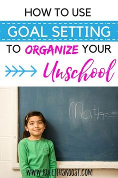 How to Use Goal Setting to Organize Your Unschool. Tips, tricks, advice and ways to organize your unschool. Goal Setting Activities, How To Start Homeschooling, Resource Room, Home Schooling, Homeschool Curriculum, Organize, Advice, Goals, Organization