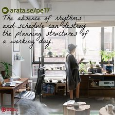 The absence of rhythms and schedule can destroy the planning structures of a working day. http://arata.se/pe17  __________________________________________________________________________ #ArataAcademy #ArataAcademyENGLISH #edtech #elearning #instadaily #Mastery #PhotoOfTheDay #PicOfTheDay #Productivity #SeiitiArata #SelfDevelopment #Rhythm #Schedule #Work #Day #Advice