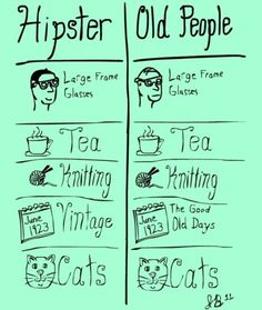 Hipsters VS Old people - funny pictures - funny photos - funny images - funny pics - funny quotes - funny animals @ humor Hipsters, We Are The World, I Love To Laugh, My Tumblr, Just For Laughs, Laugh Out Loud, The Funny, Just In Case, Wise Words