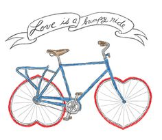 """Love is a Bumpy Ride"""