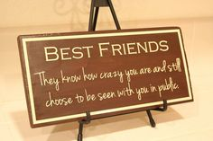 Best Friend Wooden Sign - Perfect Christmas Gift, Funny Sign, gift idea for friend - READY TO SHIP