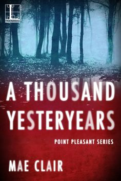 #Giveaway!  Book cover for A Thousand Yesteryears by Mae Clair, depicting a wooded thicket at night
