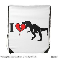 Warning! dinosaur eats heart drawstring backpack
