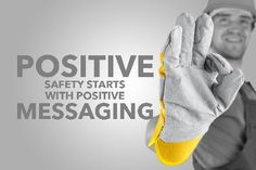 3 Reasons Your Negative Messages Are Undermining Safety - Telling people to avoid a particular action or behavior does not automatically result in the right actions and behaviors. Don't do this. Don't do that. Don't do what he did. Beware of the danger. Employed use of gruesome photos of severed and mutilated body parts. Safety messages are regularly reinforced negatively. Negative reinforcement does not automatically create positive safety behaviors. A recent series of statistics offered…