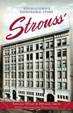 Strouss': Youngstown's Dependable Store