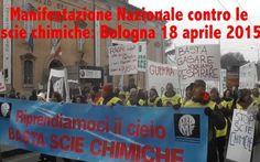Scie Chimiche: tutti a Bologna il 18 aprile per Manifestare #sciechimiche #chemtrails #veleni