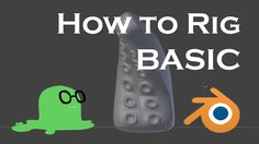 How to rig ANYTHING in Blender - Basic Rigging Tutorial