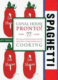 Canal House Cooking, Volume 8: Pronto