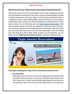 If you have any kind of query related to Virgin America Reservations or other issues then instant dial 844 850 0365 to Virgin America Customer Service. Virgin America Airlines, Air Travel