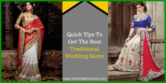 Quick Tips To Get The Best Traditional Wedding Saree Online