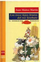 """El blog de la Biblioteca: """"Los trece hijos brutos del rey Sisebuto"""" de El submarino naranja"""