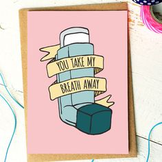 FinchandtheFallow: Valentines Day Card - Funny Valentine - Asthma - Funny Love Cards - Girlfriend Card - Card For Boyfriend - Funny Anniversary Card - Inhaler
