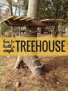 From simple tree house plans for kids to the big ones for adults that you can live in. If you're looking for tree house design ideas, read this article. Backyard Projects, Outdoor Projects, Backyard Ideas, Diy Projects, Project Ideas, Patio Ideas, Weekend Projects, Simple Tree House, Diy Tree House
