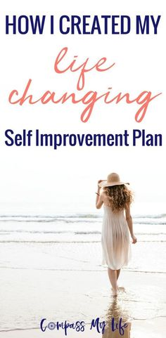 I used these resources to help create a SELF-IMPROVEMENT plan and they changed my life! Read about the personal development books I love and start your self-improvement journey too! #selfimprovement #personaldevelopment #successfuliving #compassmylife via @compassmylife