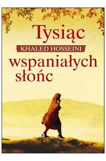 Tysiąc wspaniałych słońc - Khaled Hosseini  #book #bookslove #ksiazki