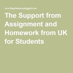 The Support from Assignment and Homework from UK for Students