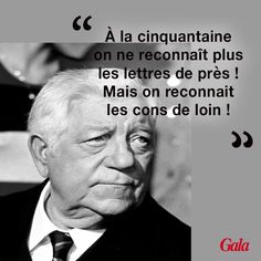 Cultural citation of film or actors Jean Gabin, Michel Audiard Proverbs Quotes, Quote Citation, Visual Statements, Positive Affirmations, Sentences, Decir No, Einstein, Quotations, Funny Quotes