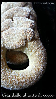CIAMBELLE AL LATTE DI COCCO Biscotti, Bagel, Doughnut, Gluten, Bread, Desserts, Food, Tailgate Desserts, Dessert