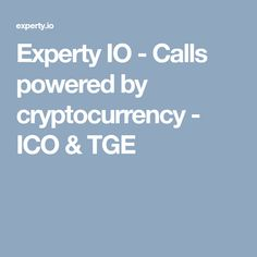 Experty IO - Calls powered by cryptocurrency - ICO & TGE