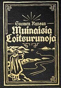 21,80e Suomen Kansan Muinaisia Loitsurunoja