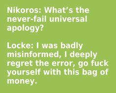 Nikoros Via Lupa & Locke Lamora, The Republic of Thieves (pg. 272)