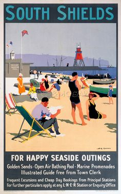 An old poster for a train journey to South Shields in northern England during … - Bussiness Advertising Design Posters Uk, Train Posters, Railway Posters, British Travel, British Seaside, National Railway Museum, Station Balnéaire, North East England, Pub