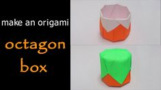 @ Make an Origami Octagon Box