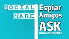 Espiar mensajes de ASK FM anónimamente   Trucos 2017   SocialWare