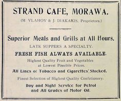 "April 1942 advertisement for the Strand Cafe in Morawa - ""Superior Meals and Grills at All Hours"" in addition to suppers, fish, fruit, vegetables, tobacco, cigarettes, confectionary, petrol and oil."