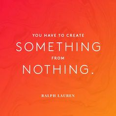 Something to think about this week. Create Picture, Ralph Lauren, Strong Words, Monday Motivation, Picture Quotes, Inspire Me, Positive Quotes, Color Pop, Quotations