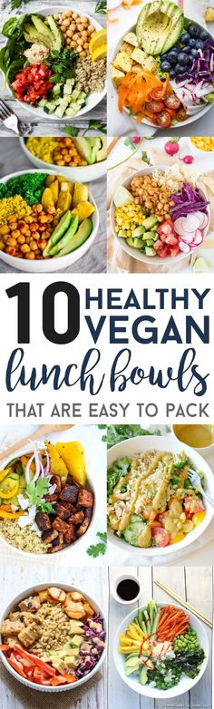 Ditch the fast-food and pack one of these vegan lunch bowls instead! They're easy to prepare ahead of time and are full of healthy, tasty ingredients. #weightlossrecipes