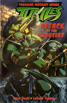 Teenage Mutant Ninja Turtles: Attack of the Mousers (Teenage Mutant Ninja Turtles (Titan Books)) (v. 1) http://www.kbookscanada.com/?page=shop/flypage&product_id=1084419