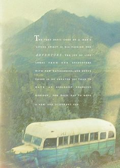 lost in relocation: authentic inspiration. Christopher McCandless is one of my role models for adventure.