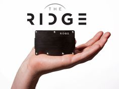 The Ridge: Front Pocket Wallet by Daniel Kane, via Kickstarter.  More than a minimalist wallet. An Aluminum and Titanium, RFID-blocking card holder and money clip solution with expandable track.  FINAL 3 DAYS!