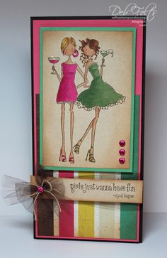 Girls Just Wanna Have Fun! by debdeb - Cards and Paper Crafts at Splitcoaststampers