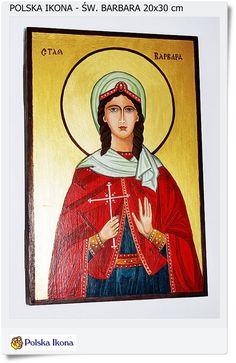 Ikona - Icons Św. Barbara 20x30 cm
