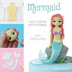 Mermaid Cake Topper - PDF Tutorial with TEMPLATES   /cute, kids, girls, girly, little mermaid, sea, fondant, gum paste, figure, figurine, ocean, Ariel, step by step, easy, simple