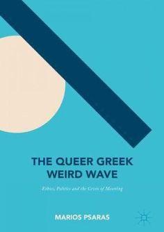 The Queer Greek Weird