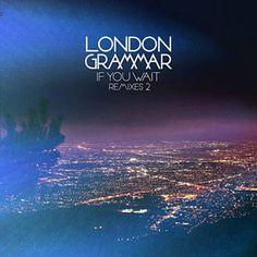 Strong (Rac Remix) - London Grammar