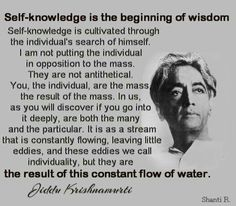 Self Knowledge is the beginning of wisdom
