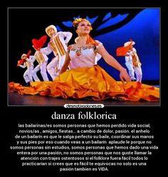 frases de bailarin de folklore - Buscar con Google