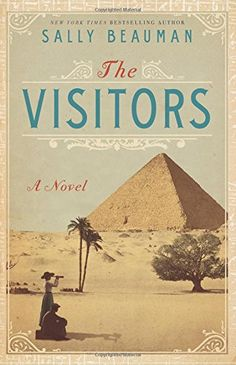 Based on a true story of discovery, The Visitors is New York Times bestselling author Sally Beauman's brilliant recreation of the hunt for Tutankhamun's tomb in Egypt's Valley of the Kings—a dazzling blend of fact and fiction that brings to life a lost world of exploration, adventure, and danger, and the audacious men willing to sacrifice everything to find a lost treasure.