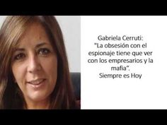 Gabriela Cerruti - La obsesión con el espionaje - Siempre es Hoy - RADIO...