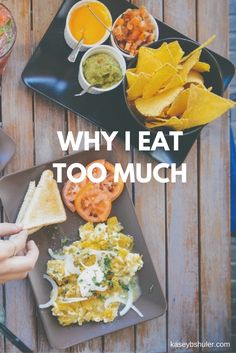 Why I Eat Too Much — Kasey Shuler