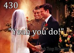 I think Joey was more excited than Chandler and Monica haha