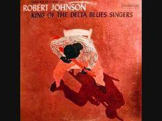 Robert Johnson - King of the Delta Blues Singers (Full Album) - YouTube