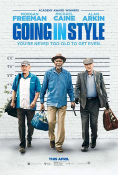 GOING IN STYLE – Rated – 36 mins Starring Alan Arkin, Michael Cain, Morgan Freeman, Ann-Margaret Joey King, Christopher Lloyd and Matt Dillon Based on the story by the same name by Edward… Films Hd, Hd Movies, Movies To Watch, Movies Online, Movie Film, 2017 Movies, Movies Point, Cloud Movies, Nice Movies