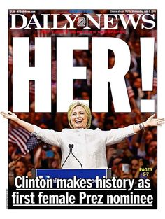 Hillary Clinton made history made 6/07/16
