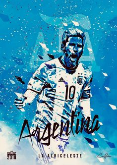 Argentina : La Albiceleste = The White and the Sky Blue! Messi Argentina 2018, Argentina World Cup 2018, Argentina Football Team, Colombia Soccer, Argentina Soccer, World Cup 2018 Teams, Fifa World Cup, Messi Poster, Soccer Cup
