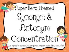 Super Hero Themed Synonym & Antonym Concentration Games Make practicing grammar and vocabulary easy with these cute concentration games. Includes one set of each synonym and antonym concentration cards. Great for grades 2-4.